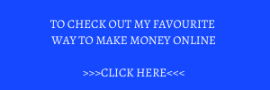 My Favourote Way To Make Money Online